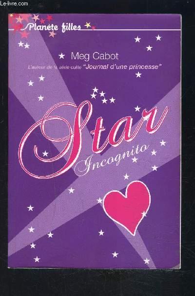 STAR INCOGNITO- PLANETE FILLES