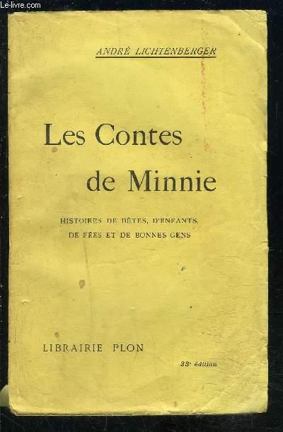 LES CONTES DE MINNIE- HISTOIRES DE BETES, D ENFANTS, DE FEES ET DE BONNES GENS