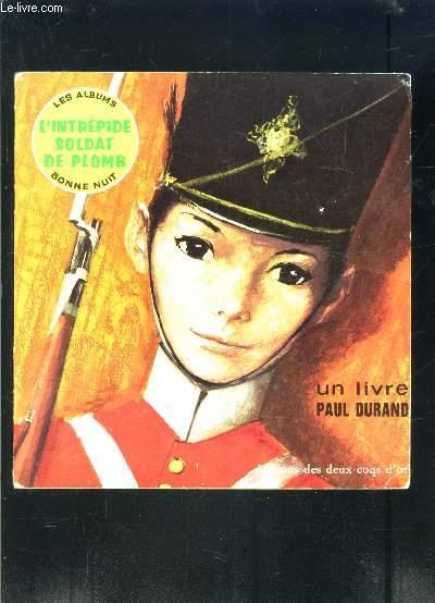 L INTREPIDE SOLDAT DE PLOMB- LES ALBUMS BONNE NUIT