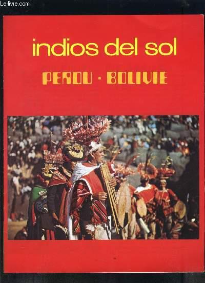 1 PLAQUETTE DU FILM: INDIOS DEL SOL- PEROU BOLIVIE