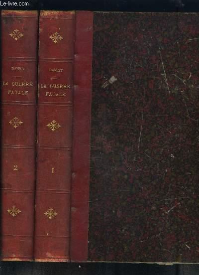 LA GUERRE FATALE FRANCE ANGLETERRE- 2 TOMES EN 2 VOLUMES- TOME 1: PARTIE 1- A. BIZERTE / PARTIE 2- EN SOUS MARIN / PARTIE 3- EN ANGLETERRE  // TOME 2: Toulon bloqué- Chasse émouvante- Remords d'espion- Une flotille de sous-marins- Dénouement tragique...