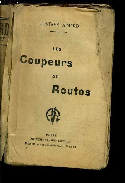 LES COUPEURS DE ROUTES