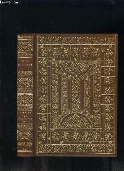 HISTOIRE DES CROISADES ET DU ROYAUME FRANC DE JERUSALEM- TOME 6: 1185-1210