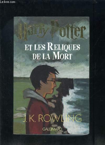 HARRY POTTER ET ET LES RELIQUES DE LA MORT- 7