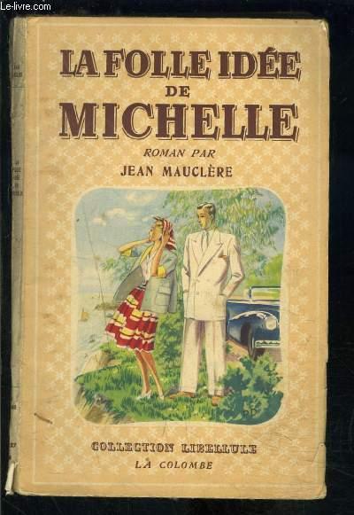 LA FOLLE IDEE DE MICHELLE