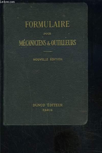 FORMULAIRE POUR MECANICIENS ET OUTILLEURS