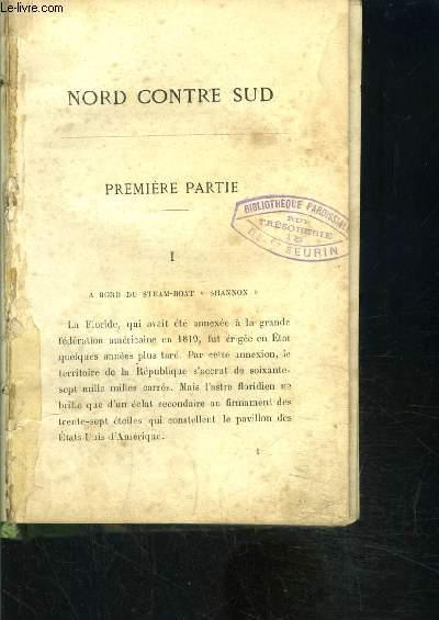 NORD CONTRE SUD- LES 2 PARTIES EN 2 VOLUMES