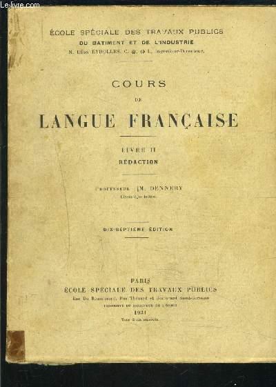 COURS DE LANGUE FRANCAISE- LIVRE II REDACTION