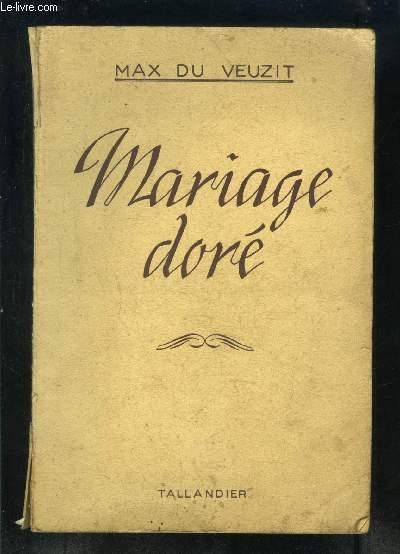 MARIAGE DORE