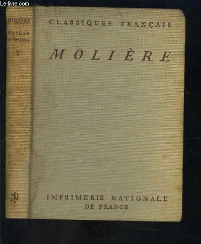 OEUVRES COMPLETES DE MOLIERE- TOME V- Dom Juan ou Le Festin de Pierre - L'Amour Médecin - Le Misantrope.