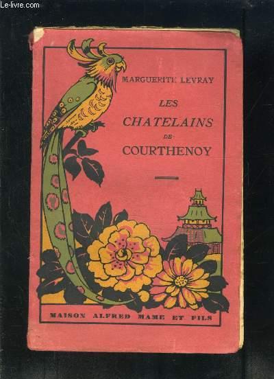 LES CHATELAINS DE COURTHENOY