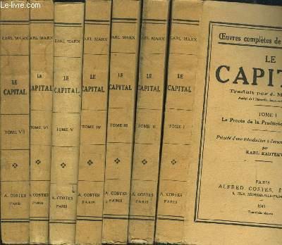 LA CAPITAL- 8 TOMES EN 8 VOLUMES (INCOMPLET)- Le procès de la production du Capital (4 premiers tomes) - Le procès de circulation du Capital (3 derniers tomes)- La reproduction et la circulation du capital total (suite) - Tome 1 à 8