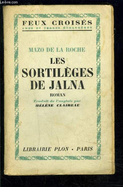 LES SORTILEGES DE JALNA