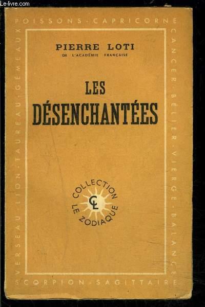 LES DESENCHANTEES- COLLECTION LE ZODIAQUE