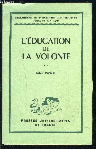 L EDUCATION DE LA VOLONTE