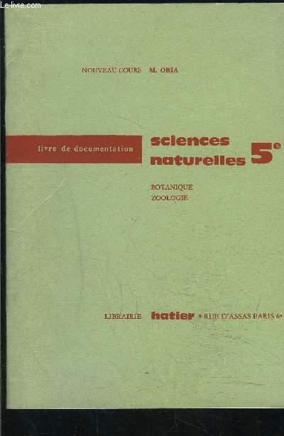 SCIENCES NATURELLES 5e- BOTANIQUE ZOOLOGIE- LIVRE DE DOCUMENTATION