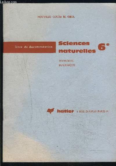 SCIENCES NATURELLES 6e- BOTANIQUE ZOOLOGIE- LIVRE DE DOCUMENTATION