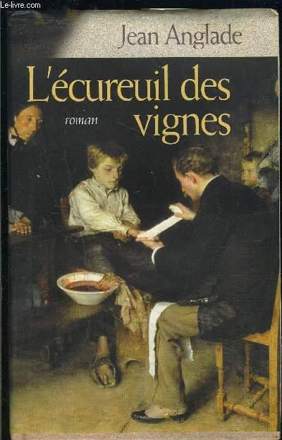 L ECUREUIL DES VIGNES