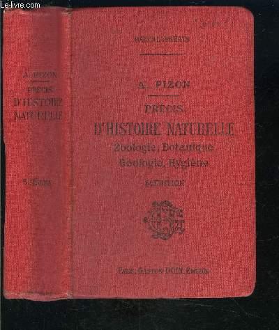 PRECIS D HISTOIRE NATURELLE ZOOLOGIE BOTANIQUE GEOLOGIE HYGIENE- BACCALAUREATS