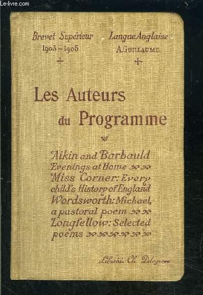 LES AUTEURS ANGLAIS DU PROGRAMME- AVEC NOTICES ET NOTES- BREVET SUPERIEUR 1903-1905