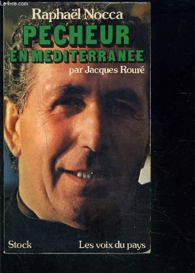 RAPHAEL NOCCA PECHEUR EN MEDITERRANEE