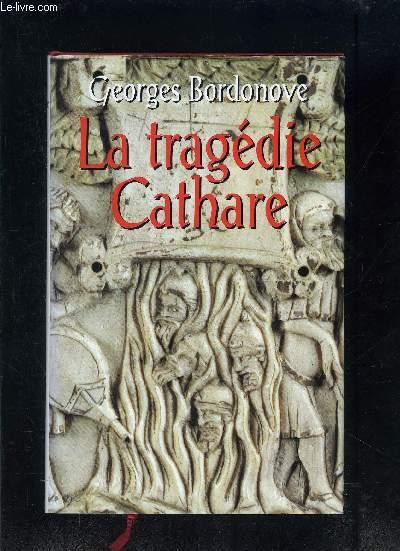 LA TRAGEDIE CATHARE