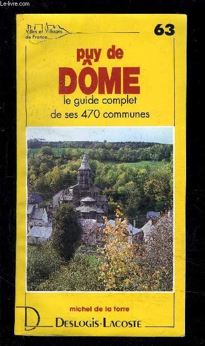 PUY DE DOME LE GUIDE COMPLET DE SES 470 COMMUNES