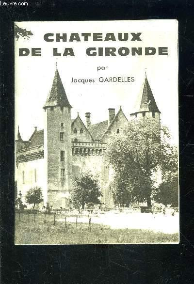 CHATEAUX DE LA GIRONDE