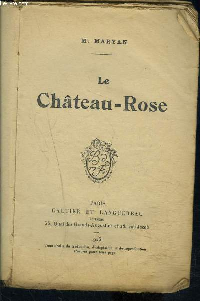 LE CHATEAU ROSE