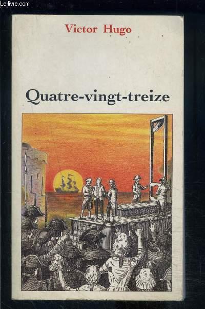 QUATRE VINGT TREIZE
