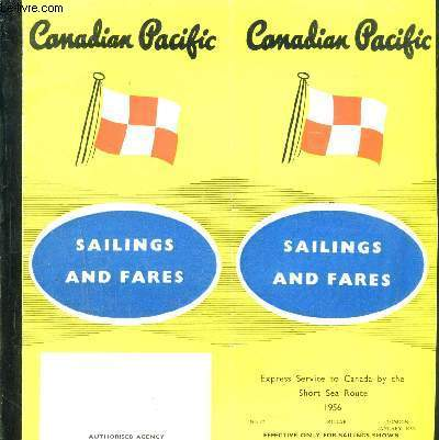 1 PLAQUETTE: CANADIAN PACIFIC- SAILINGS AND FARES- EXPRESS SERVICE TO CANADA BY THE SHORT SEA ROUTE- N°17- Texte en anglais
