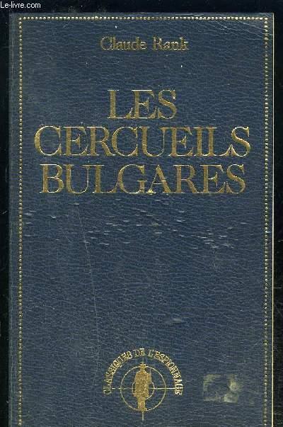 LES CERCUEILS BULGARES- LE MONDE EN MARCHE
