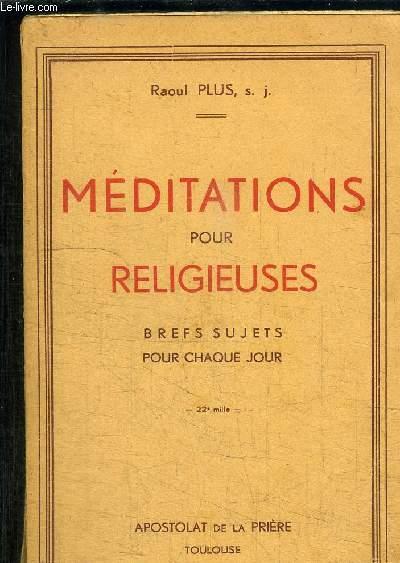MEDITATIONS POUR RELIGIEUSES- BREFS SUJETS POUR CHAQUE JOUR