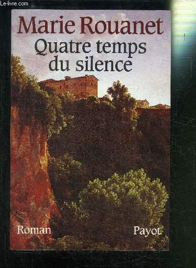 QUATRE TEMPS DU SILENCE