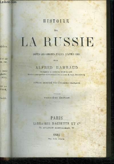 HISTOIRE DE LA RUSSIE DEPUIS LES ORIGINES JUSQU A L ANNEE 1884