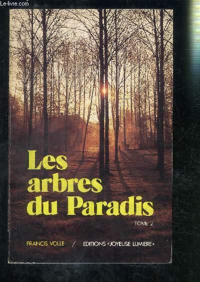 LES ARBRES DU PARADIS- TOME 2
