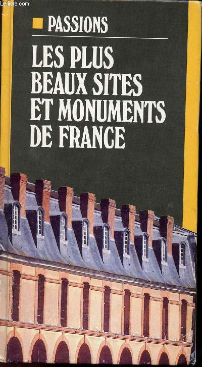 LES PLUS BEAUX SITES ET MONUMENTS DE FRANCE