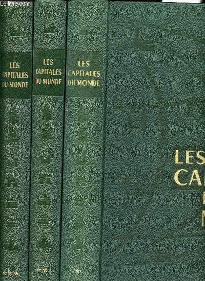 LES CAPITALES DU MONDE - POLITIQUES - ECONOMIQUES ET RELIGIEUSES - EN 3 VOLUMES/3 TOMES - TOME 1 : EUROPE - TOME 2 : AFRIQUE / AMERIQUE - TOME 3 : OCEANIE/ASIE