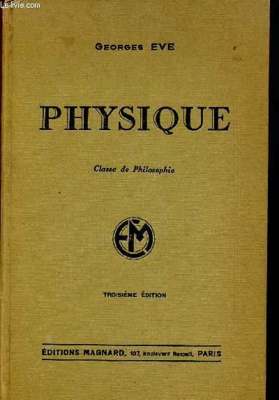 PHYSIQUE - CLASSE DE PHILOSOPHIE - TROISIEME EDITION