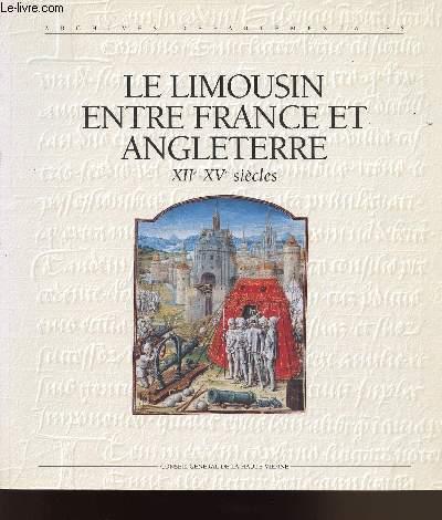 LE LIMOUSIN ENTRE FRANCE ET ANGLETERRE XIIe-XVe SIECLES