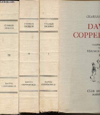 DAVID COPPERFIELD - EN 3 VOLUMES (TOMES 1 + 2 + 3)