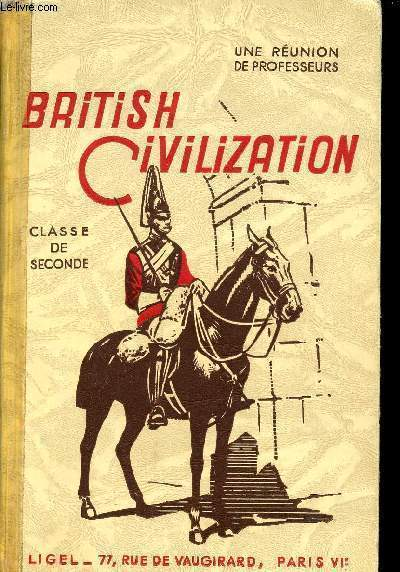 BRITISH CIVILIZATION - CLASSE DE SECONDE