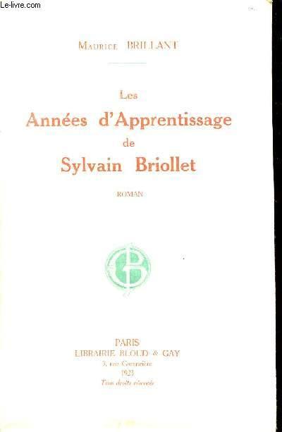 LES ANNEES D'APPRENTISSAGE DE SYLVAIN BRIOLLET