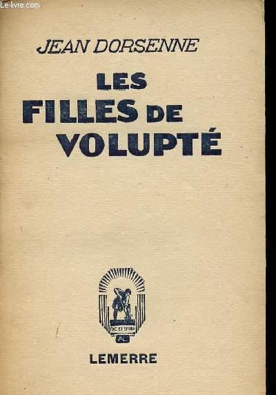 LES FILLES DE VOLUPTE
