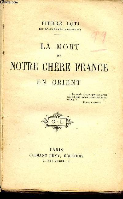 LA MORT DE NOTRE CHERE FRANCE EN ORIENT
