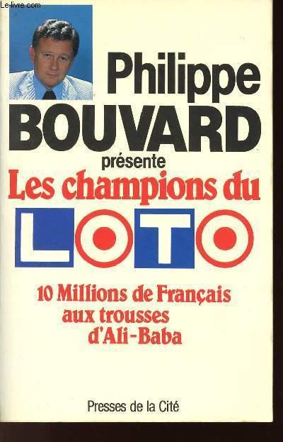 LES CHAMPIONS DU LOTO - 10 MILLIONS DE FRANCAIS AUX TROUSSES D'ALI-BABA