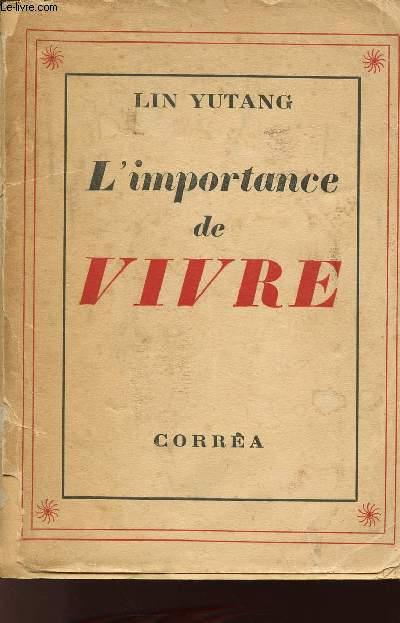 L'IMPORTANCE DE VIVRE