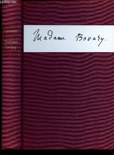 MADAME BOVARY - MOEURS DE PROVINCE