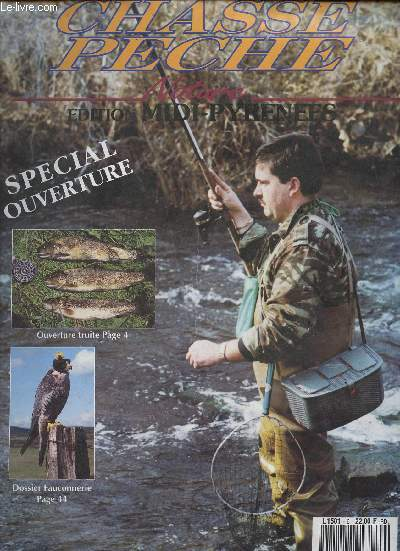 CHASSE PECHE NATURE - N°6 - MARS1992 / SPECIAL OUVERTURE / DOSSIER FAUCONNERIE, etc