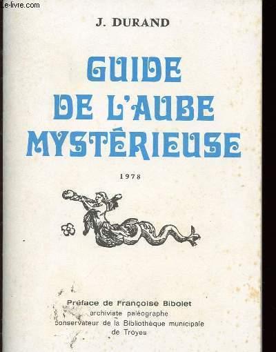 GUIDE DE L'AUBE MYSTERIEUSE - Références et remarques, table analytique, table des noms de pays.